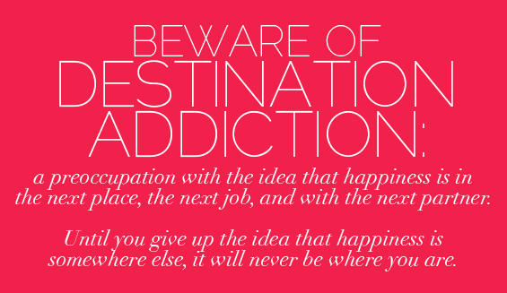 Destination-Addiction
